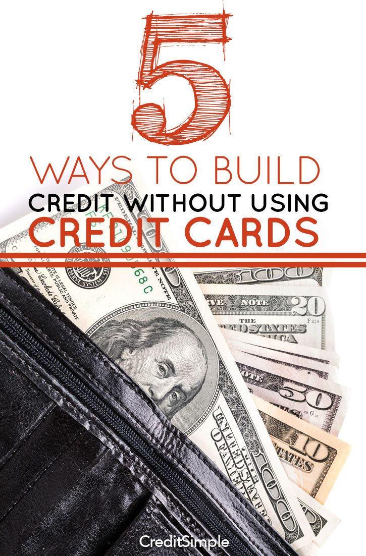 5 Ways To Build Credit Without Using Credit Cards